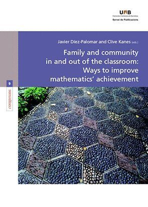 FAMILY AND COMMUNITY IN AND OUT OF THE CLASSROOM: WAYS TO IMPROVE MATHEMATICS? ACHIEVEMENT