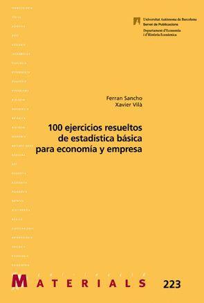 100 EJERCICIOS RESUELTOS DE ESTADÍSTICA BÁSICA PARA ECONOMÍA Y EMPRESA
