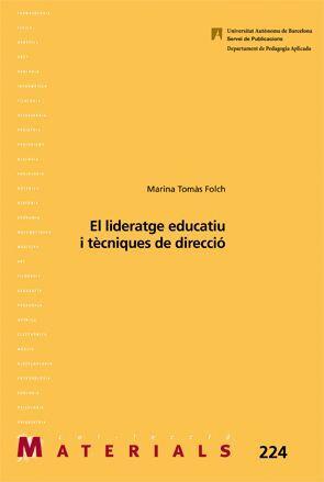 EL LIDERATGE EDUCATIU I TÈCNIQUES DE DIRECCIÓ