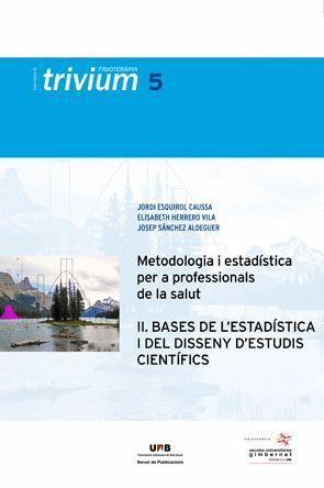 METODOLOGIA I ESTADÍSTICA PER A PROFESSIONALS DE LA SALUT (II)