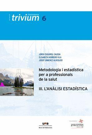 METODOLOGIA I ESTADÍSTICA PER A PROFESSIONALS DE LA SALUT (III)