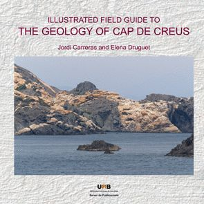 THE GEOLOGY OF CAP DE CREUS