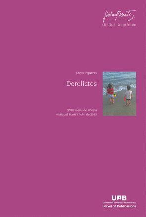 DERELICTES