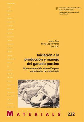 INICIACIÓN A LA PRODUCCIÓN Y MANEJO DEL GANADO PORCINO