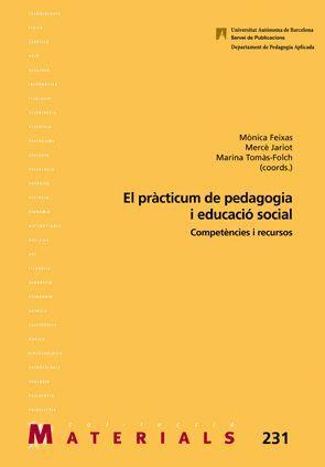 EL PRÀCTICUM DE PEDAGOGIA I EDUCACIÓ SOCIAL