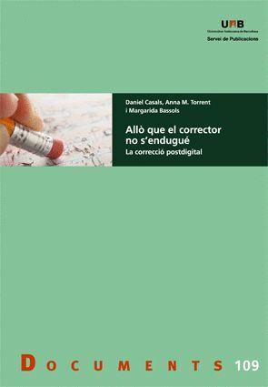 ALLÒ QUE EL CORRECTOR NO S'ENDUGUÉ