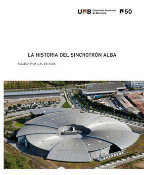 LA HISTORIA DEL SINCROTRÓN ALBA