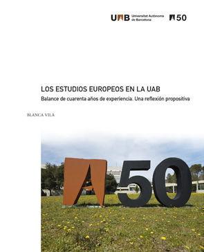 LOS ESTUDIOS EUROPEOS EN LA UAB