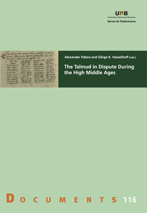 THE TALMUD IN DISPUTE DURING THE HIGH MIDDLE AGES