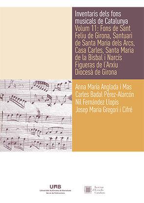 INVENTARIS DELS FONS MUSICALS DE CATALUNYA. VOLUM 11