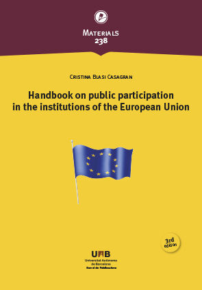 HANDBOOK ON PUBLIC PARTICIPATION IN THE INSTITUTIONS OF THE EUROPEAN UNION (3RD EDITION)
