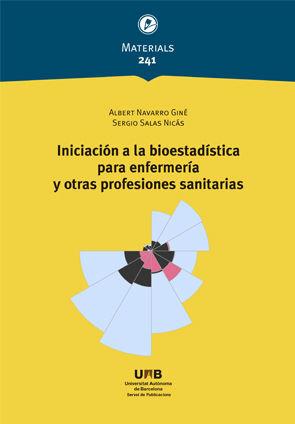 INICIACIÓN A LA BIOESTADÍSTICA PARA ENFERMERÍA Y OTRAS PROFESIONES SANITARIAS