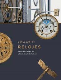 CATÁLOGO DE RELOJES DEL MINISTERIO DE AGRICULTURA, ALIMENTACIÓN Y MEDIO AMBIENTE