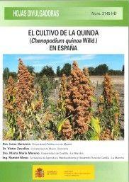 EL CULTIVO DE LA QUINOA (CHENOPODIUM QUINOA WILLD.) EN ESPAÑA