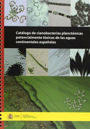 CATALOGO DE CIANOBACTERIAS PLANCTONICAS POTENCIALES PRODUCTORAS DE CIANOTOXINAS