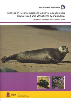 AVANCES EN LA CONSECUCIÓN DEL OBJETIVO EUROPEO SOBRE BIODIVERSIDAD PARA 2010 FICHAS DE INDICADORES :