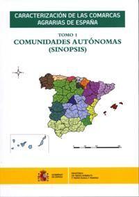 CARACTERIZACIÓN DE LAS COMARCAS AGRARIAS DE ESPAÑA. TOMO 1