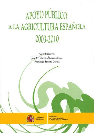 APOYO PÚBLICO A LA AGRICULTURA ESPAÑOLA 2003-2010