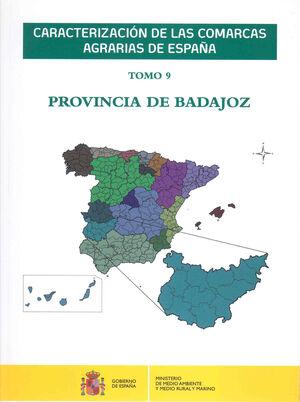 CARACTERIZACIÓN DE LAS COMARCAS AGRARIAS DE ESPAÑA. TOMO 9