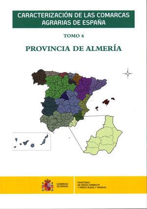 CARACTERIZACIÓN DE LAS COMARCAS AGRARIAS DE ESPAÑA. TOMO 6