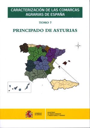CARACTERIZACIÓN DE LAS COMARCAS AGRARIAS DE ESPAÑA. TOMO 7 PRINCIPADO DE ASTURIAS