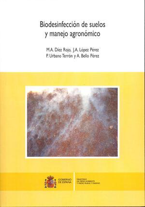 BIODESINFECCIÓN DE SUELOS Y MANEJO AGRONÓMICO
