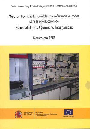 MEJORES TÉCNICAS DISPONIBLES DE REFERENCIA EUROPEA PARA LA PRODUCCIÓN DE ESPECIALIDADES QUÍMICAS INORGÁNICAS