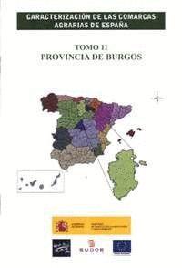 CARACTERIZACIÓN DE LAS COMARCAS AGRARIAS DE ESPAÑA. TOMO 11 PROVINCIA DE BURGOS