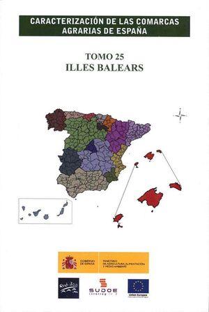 CARACTERIZACIÓN DE LAS COMARCAS AGRARIAS DE ESPAÑA. TOMO 25 ILLES BALEARS