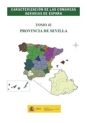 CARACTERIZACIÓN DE LAS COMARCAS AGRARIAS DE ESPAÑA. TOMO 42 PROVINCIA DE SEVILLA