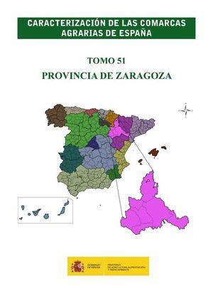 CARACTERIZACIÓN DE LAS COMARCAS AGRARIAS DE ESPAÑA. TOMO 51 PROVINCIA DE ZARAGOZA