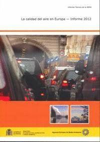 LA CALIDAD DEL AIRE EN EUROPA INFORME 2012