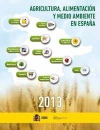 AGRICULTURA, ALIMENTACIÓN Y MEDIO AMBIENTE EN ESPAÑA 2013