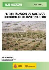 FERTIRRIGACIÓN DE CULTIVOS HORTÍCOLAS DE INVERNADERO