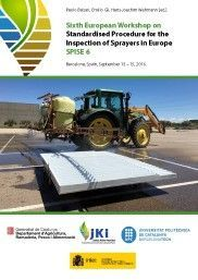 SIXTH EUROPEAN WORKSHOP ON STANDARDISED PROCEDURE FOR THE INSPECTION OF SPRAYERS IN EUROPE