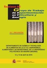 REUNIONES DEL GRUPO DE TRABAJO DE EXPERIMENTACIÓN EN VITICULTURA Y ENOLOGÍA