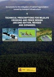 TECHNICAL PRESCRIPTIONS FOR WILDLIFE CROSSING AND FENCE DESIGN