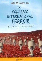 GUÍA DE CAMPO DEL XII CONGRESO INTERNACIONAL DEL TERROIR
