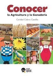 CONOCER LA AGRICULTURA Y LA GANADERÍA (2ª ED.)
