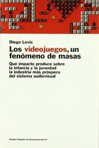 LOS VIDEOJUEGOS, UN FENOMENO DE MASAS
