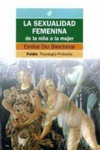LA SEXUALIDAD FEMENINA: DE LA NIÑA A LA MUJER