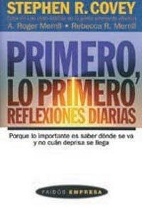 PRIMERO, LO PRIMERO. REFLEXIONES DIARIAS