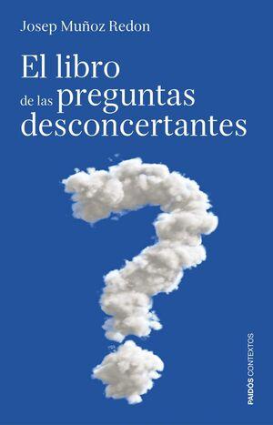 EL LIBRO DE LAS PREGUNTAS DESCONCERTANTES