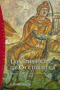 LOS MÍSTICOS DE OCCIDENTE, 1