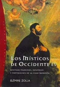 LOS MÍSTICOS DE OCCIDENTE, 4