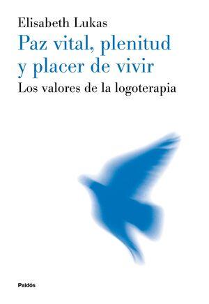 PAZ VITAL, PLENITUD Y PLACER DE VIVIR