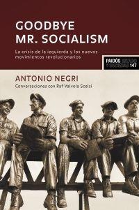 GOODBYE MR. SOCIALISM