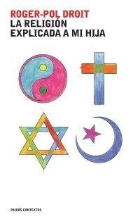 LA RELIGIÓN EXPLICADA A MI HIJA