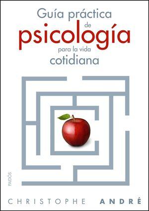 GUÍA PRÁCTICA DE LA PSICOLOGÍA COTIDIANA