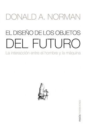 EL DISEÑO DE LOS OBJETOS DEL FUTURO